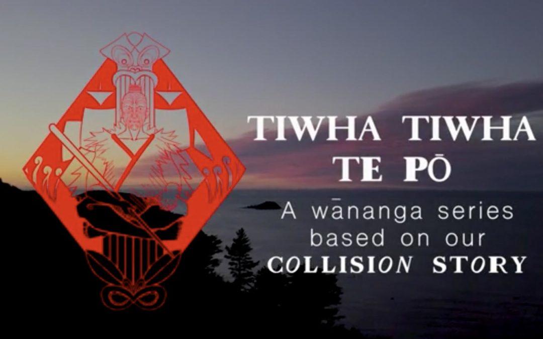Tiwha tiwha te pō: Wananga (Part 3)